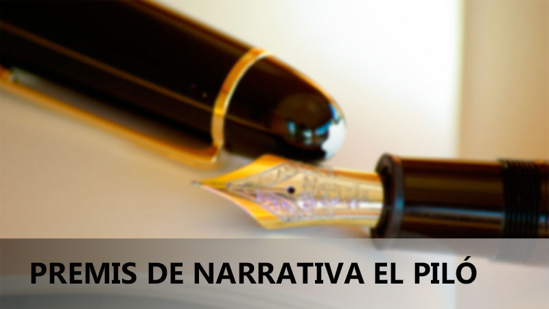 PREMIS DE NARRATIVA EL PILÓ 2016