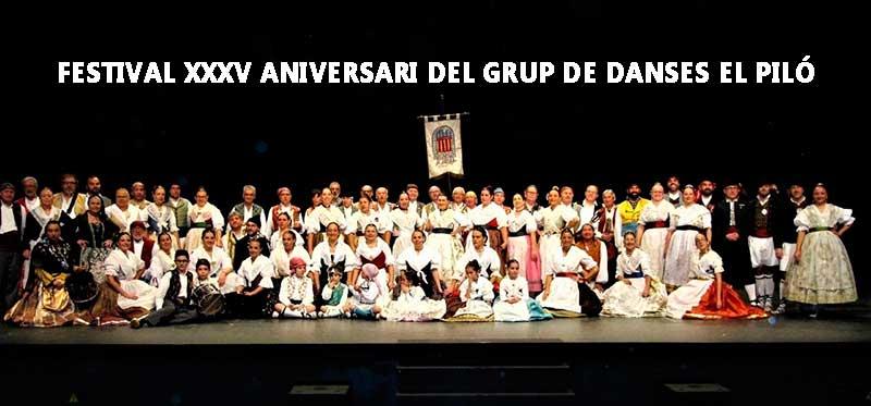 FESTIVAL XXXV ANIVERSARI DEL GRUP DE DANSES EL PILÓ